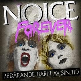 Noice Forever