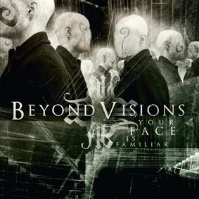 Beyond Visions