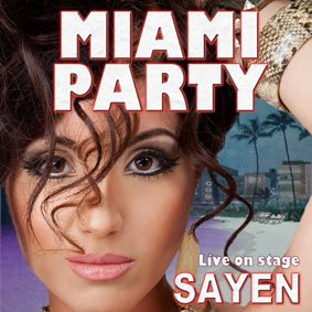 Miami Party med Sayen