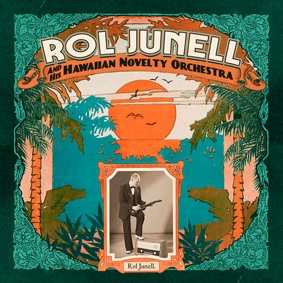 ROL JUNETT & HIS HAWAIIAN NOVELTY ORCHESTRA