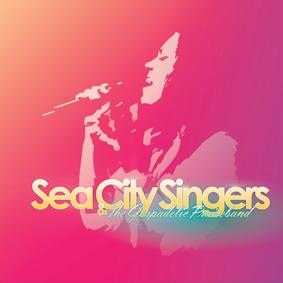 Sea City Singers & The Gospadelic Praiseband