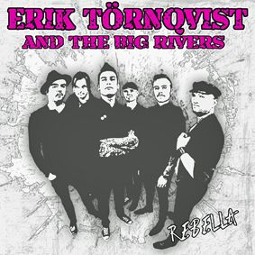 Erik Törnqvist & The Big Rivers
