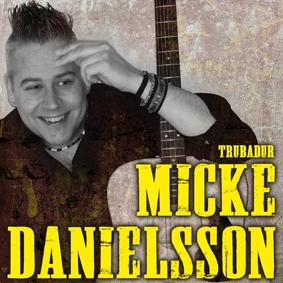 Trubadur Micke Danielsson