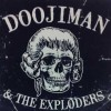 Doojiman & The Exploders