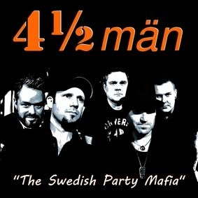 "4½ män ""The Swedish Party Mafia"""
