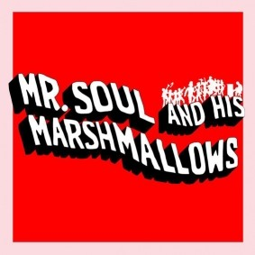 Mr. Soul and His Marshmallows