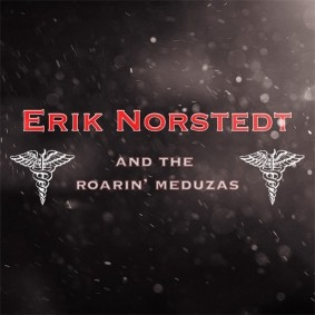 Erik Norstedt & The Roaring Meduzas
