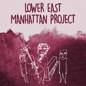 Lower East Manhattan Project