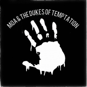 Moa & The Dukes of Temptation
