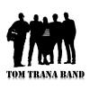 Tom Trana Band