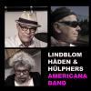 Lindblom Hådén & Hülphers Americana Band