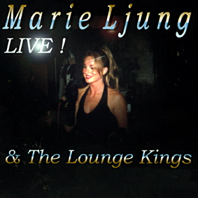 MARIE LJUNG & THE LOUNGE KINGS