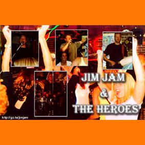 JIM JAM & THE HEROES
