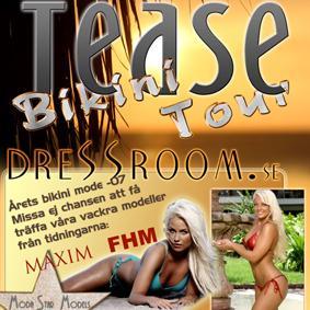 TEASE BIKINI TOUR